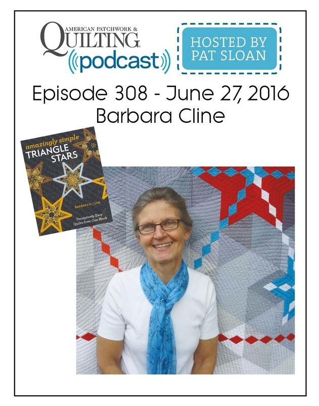 American Patchwork Quilting Pocast episode 308 Barbara Cline