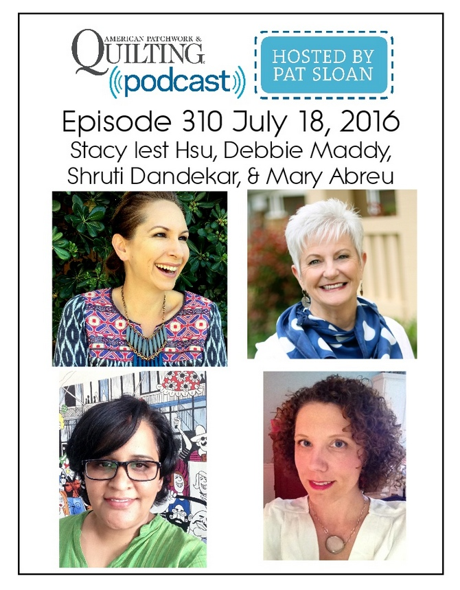 2 American Patchwork Quilting Pocast episode 310 July 18 2016