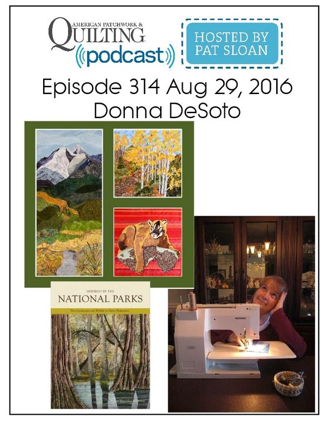 American Patchwork Quilting Pocast episode 314 Donna DeSoto