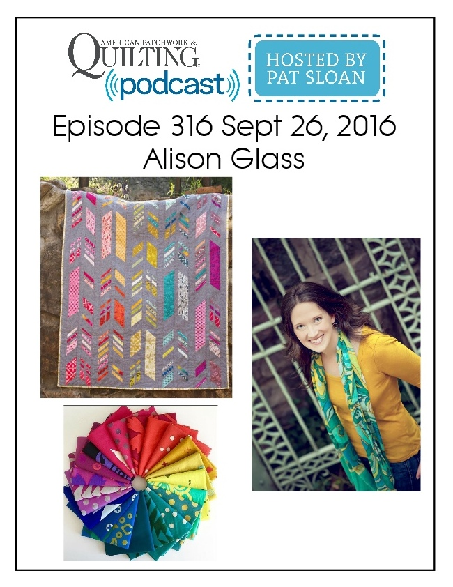 American Patchwork Quilting Pocast episode 316 Alison Glass