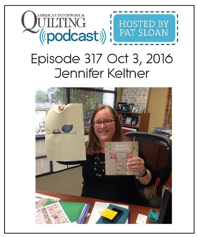 American Patchwork Quilting Pocast episode 317 Jennifer Keltner