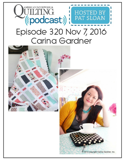 American Patchwork Quilting Pocast episode 320 Carina Gardner