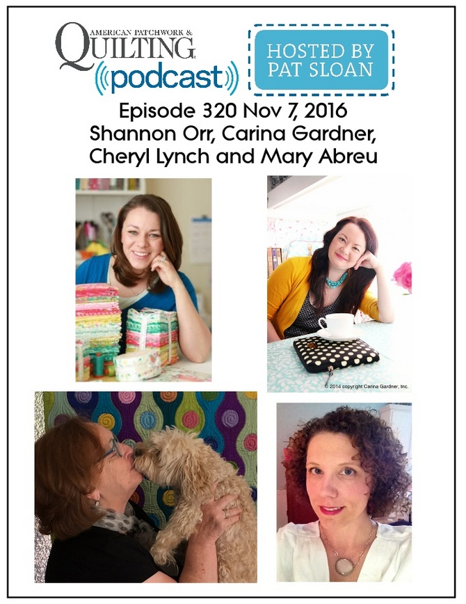 2 American Patchwork Quilting Pocast episode 320 Nov 7 2016