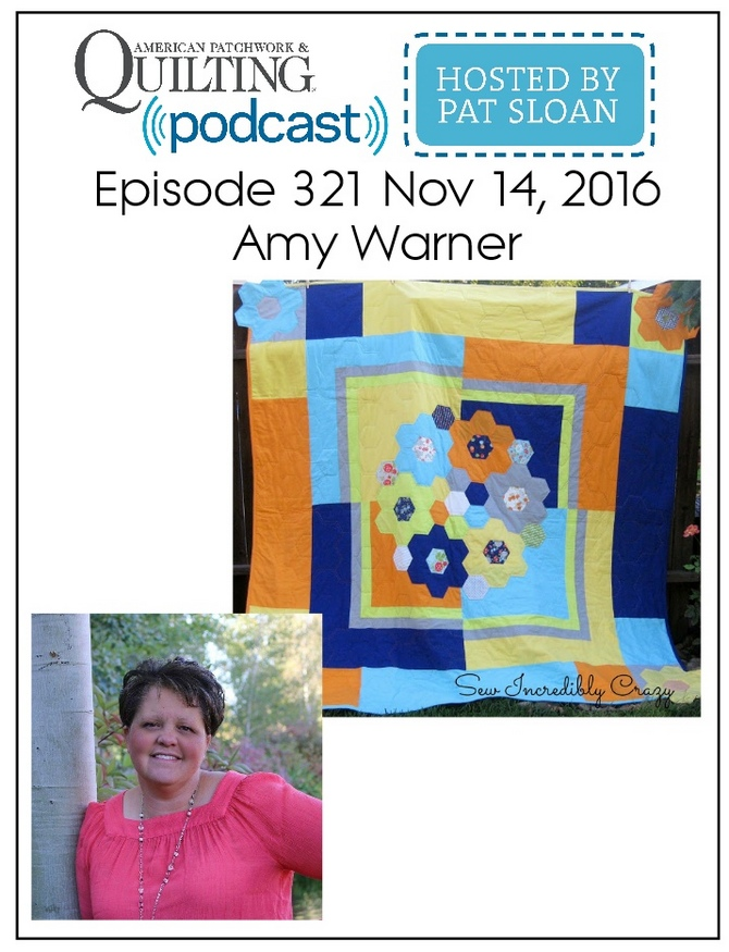 American Patchwork Quilting Pocast episode 321 Amy Warner