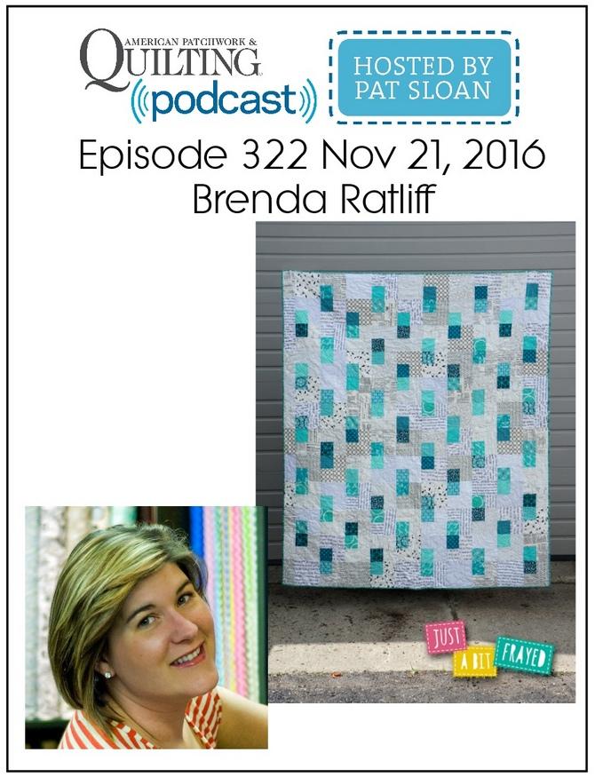 American Patchwork Quilting Pocast episode 322 Brenda Ratliff