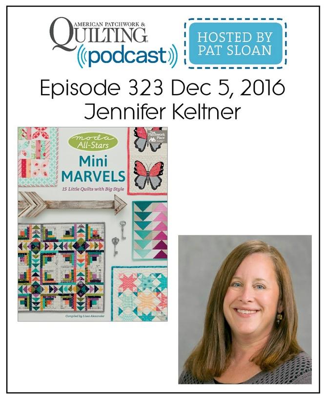 American Patchwork Quilting Pocast episode 323 Jennifer Keltner