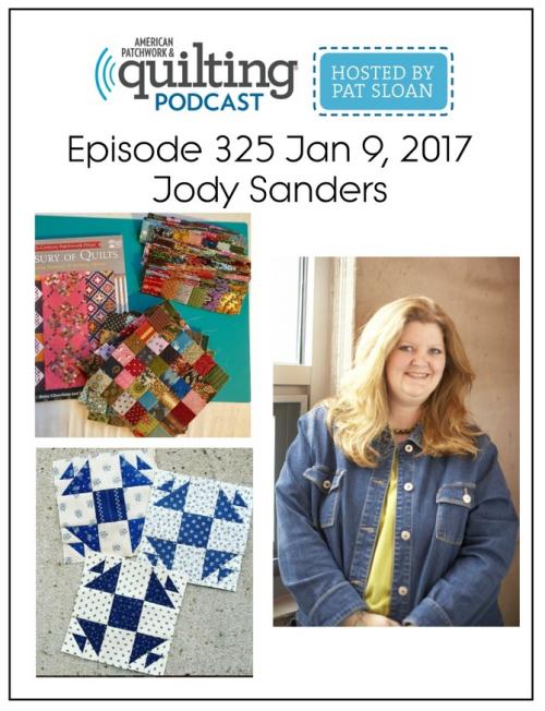 American Patchwork Quilting Pocast episode 325 Jody Sanders