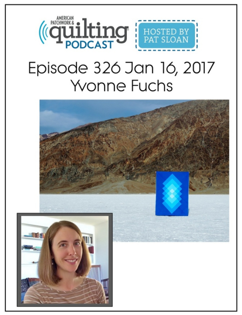 American Patchwork Quilting Pocast episode 326 Yvonne Fuchs