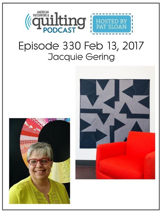 American Patchwork Quilting Pocast episode 330 Jacqyue Gering