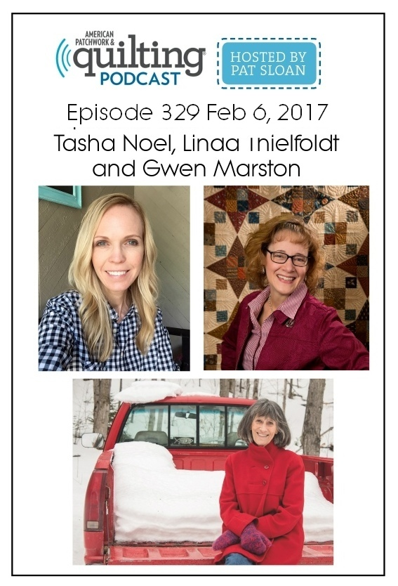 2 American Patchwork Quilting Pocast episode 329 Feb 6 2017