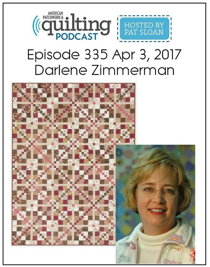 American Patchwork Quilting Pocast episode 335 Darlene Zimmerman