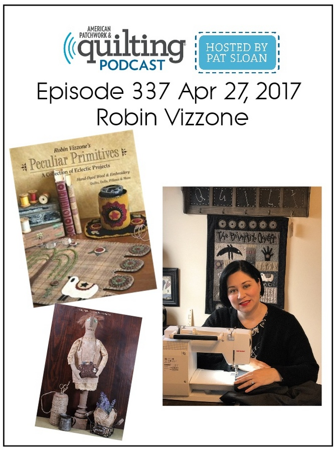 American Patchwork Quilting Pocast episode 337 Robin Vizzone
