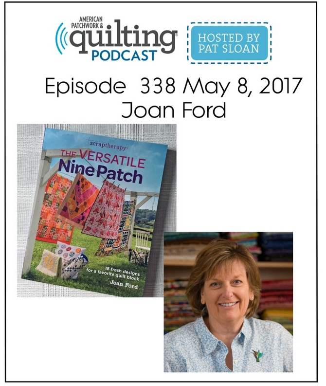 American Patchwork Quilting Pocast episode 338 Joan Ford