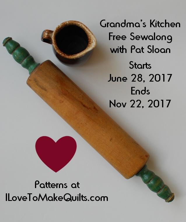 Pat Sloan Grandma Kitchen Sew Along