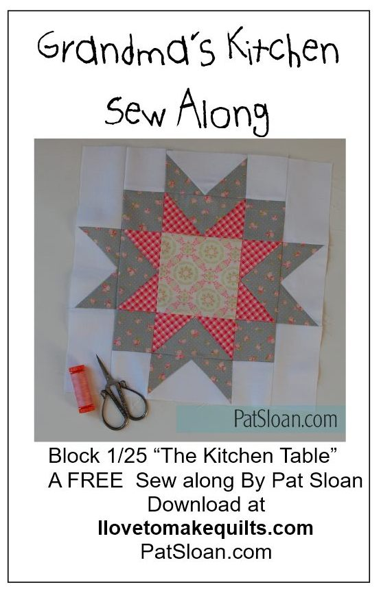 Pat Sloan Block 1 The Kitchen Table Grandmas Kitchen Pat block