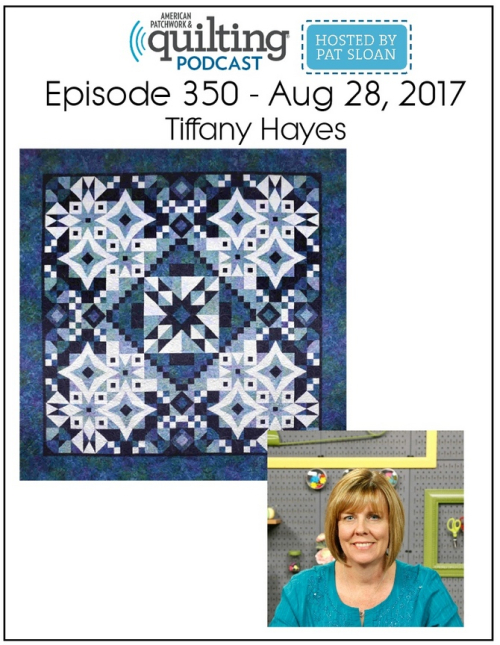 American Patchwork Quilting Pocast episode 350 Tiffany Hayes