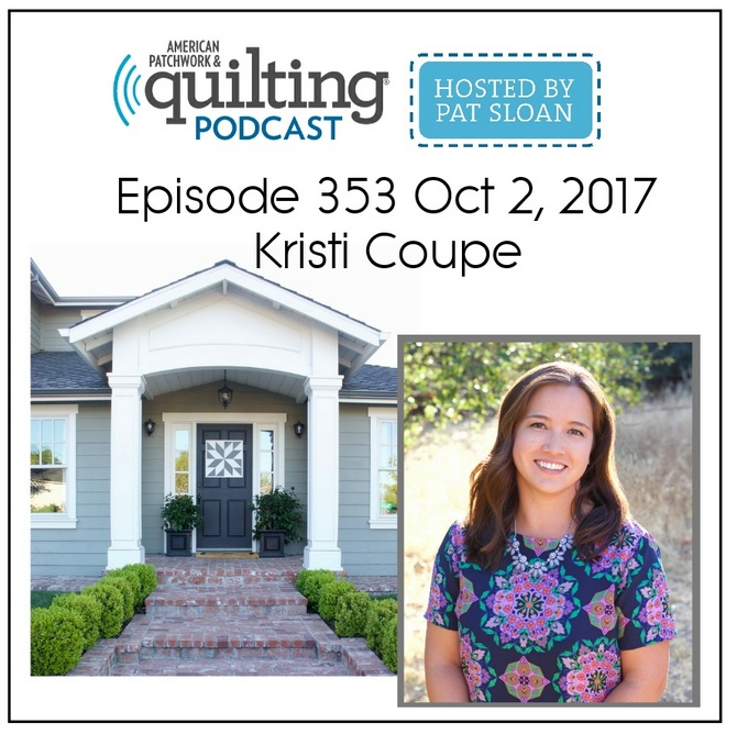 American Patchwork Quilting Pocast episode 353 Kristi Coupe