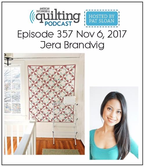 American Patchwork Quilting Pocast episode 357 Jera Brandvig