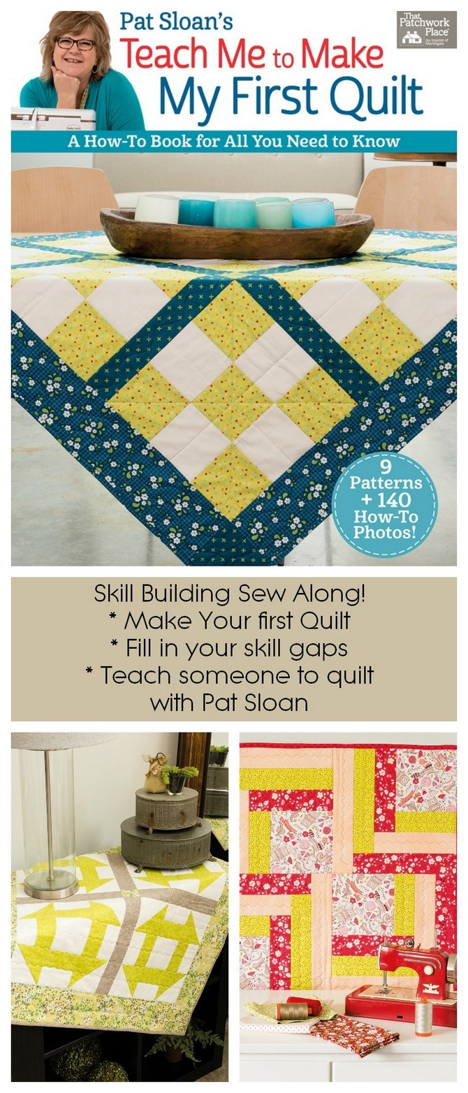 Pat Sloan Teach me to quilt sew along