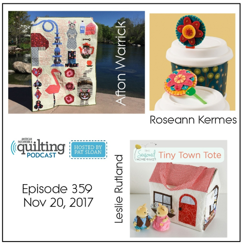 2 American Patchwork Quilting Pocast episode 359 Nov 20 2017