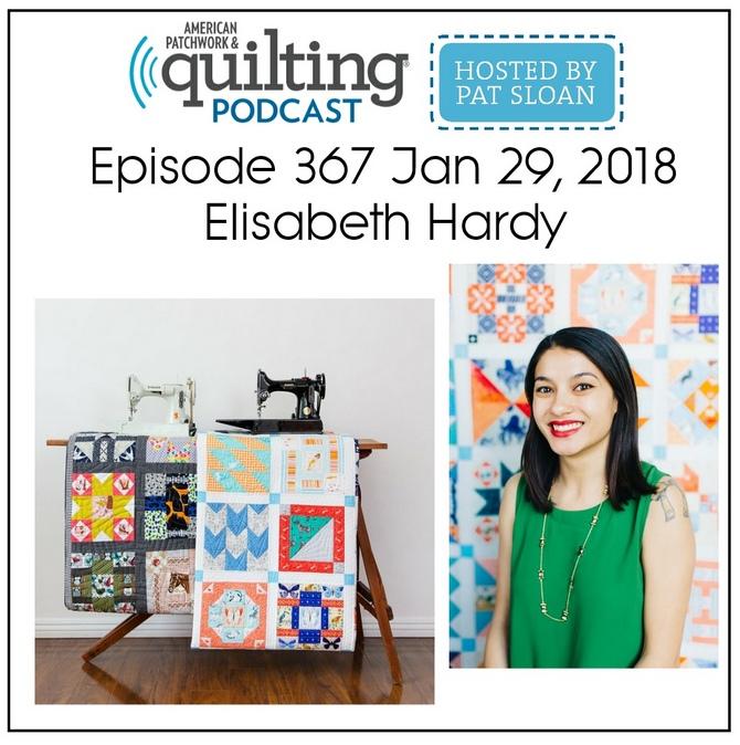 American Patchwork Quilting Pocast episode 367 Elisabeth Hardy
