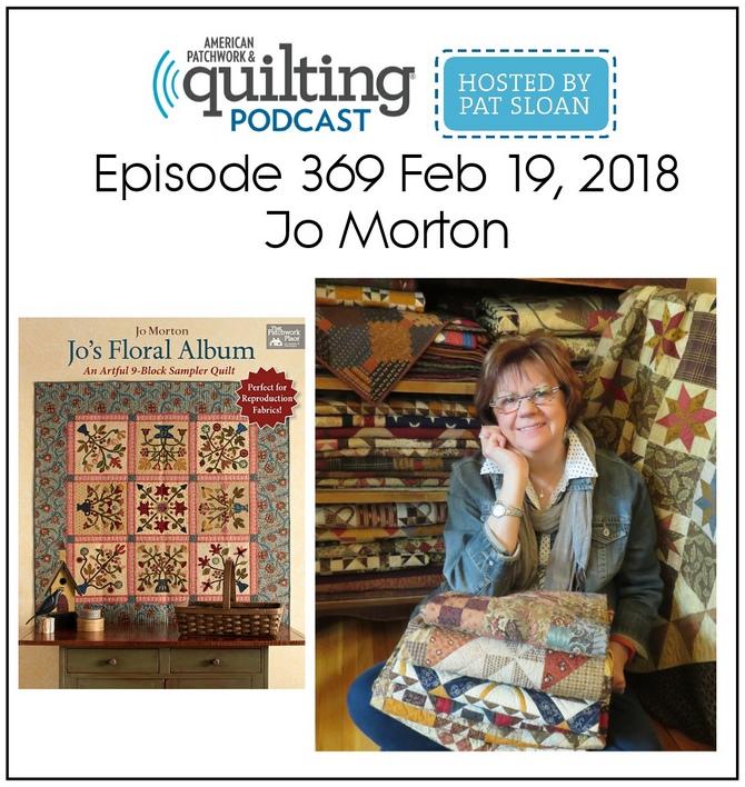 American Patchwork Quilting Pocast episode 369 Jo Morton