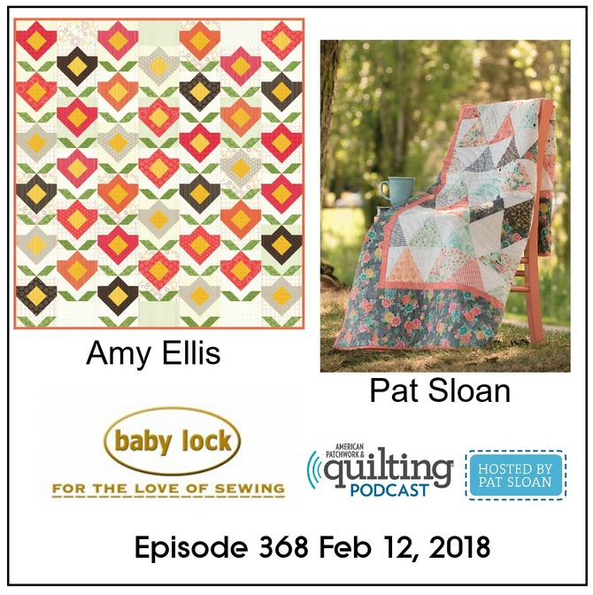 2 American Patchwork Quilting Pocast episode 368 Feb 12 2018
