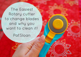 Pat sloan change your rotary cutter
