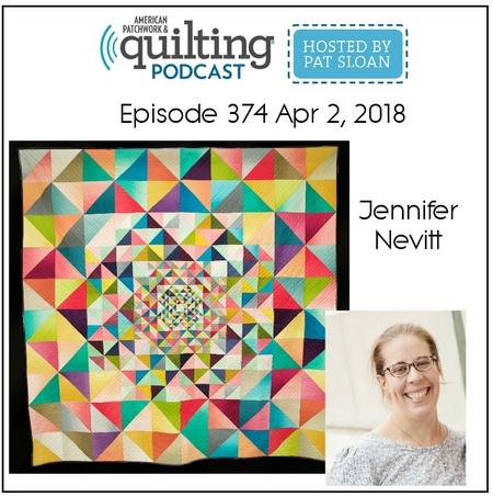 American Patchwork Quilting Pocast episode 374 Jennifer Nevitt