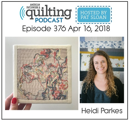 American Patchwork Quilting Pocast episode 376 Heidi Parkes