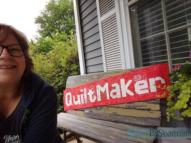 Pat sloan quiltmaker sign