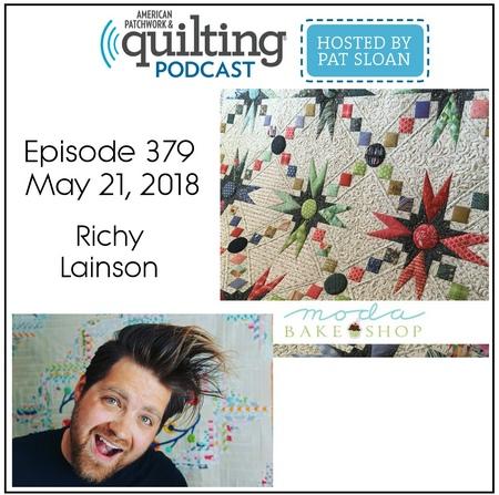 American Patchwork Quilting Pocast episode 379 Richy Lainson