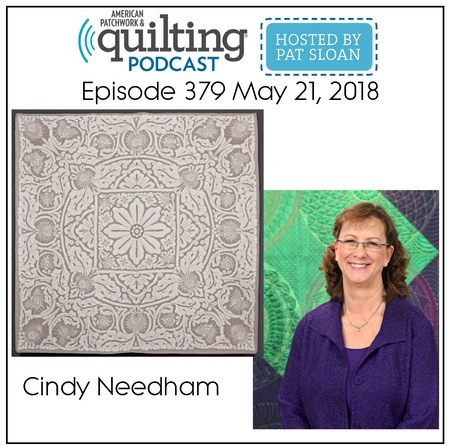 American Patchwork Quilting Pocast episode 379 Cindy Needham