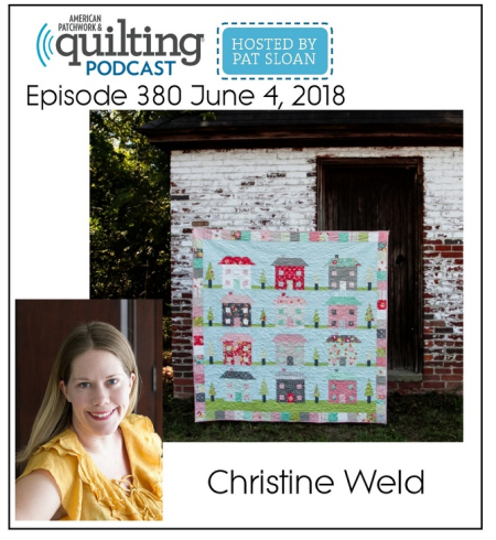 American Patchwork Quilting Pocast episode 380 Christine Weld