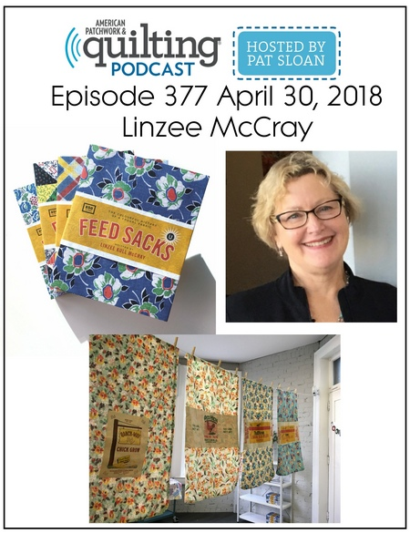 American Patchwork Quilting Pocast episode 377 Linzee McCray
