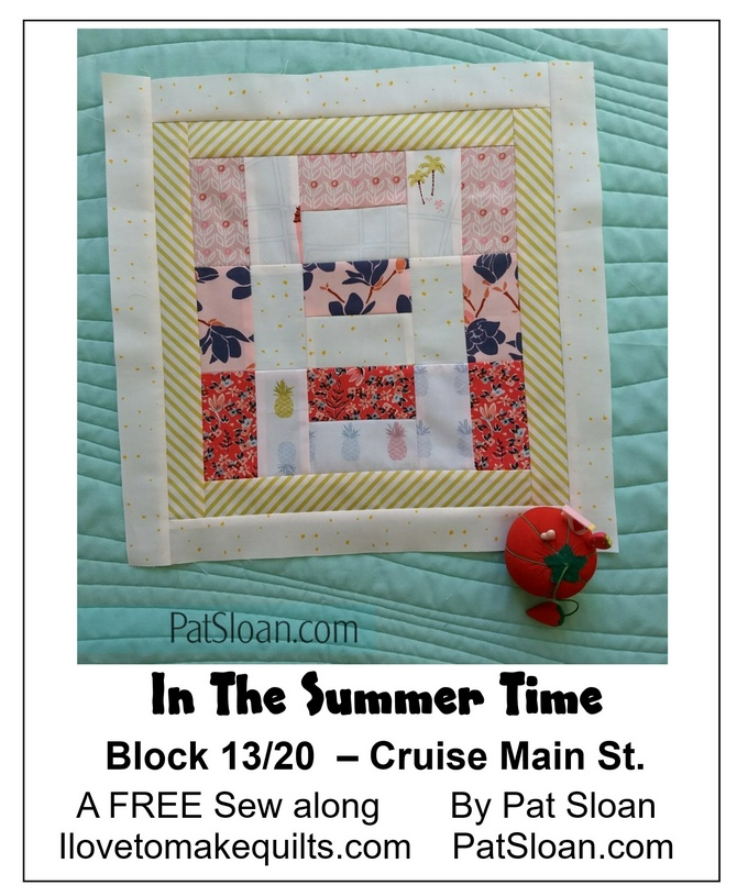 Pat Sloan Block 13 directions In the Summer Time banner