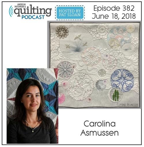 American Patchwork Quilting Pocast episode 382 Carolina Asmussen