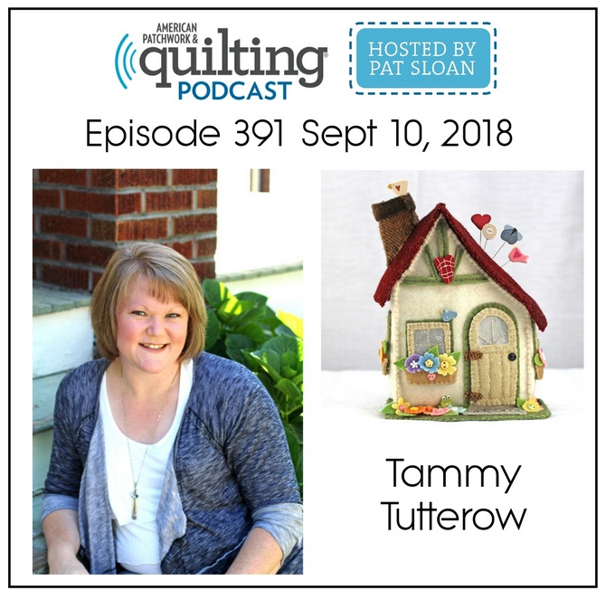 American Patchwork Quilting Pocast episode 391 Tammy Tutterow