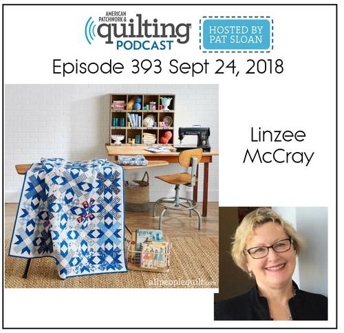 American Patchwork Quilting Pocast episode 393 Linzee McCray