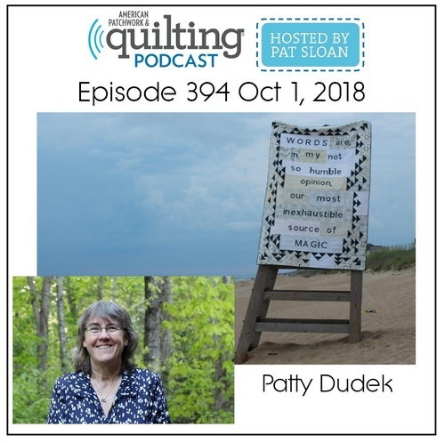 American Patchwork Quilting Pocast episode 394 Patty Dudek
