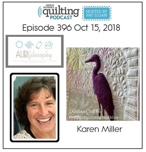 American Patchwork Quilting Pocast episode 396 Karen Miller