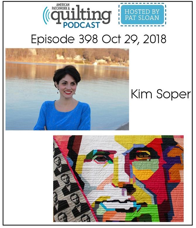 American Patchwork Quilting Pocast episode 398 Kim Soper