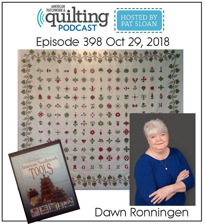 American Patchwork Quilting Pocast episode 398 Dawn Ronningen