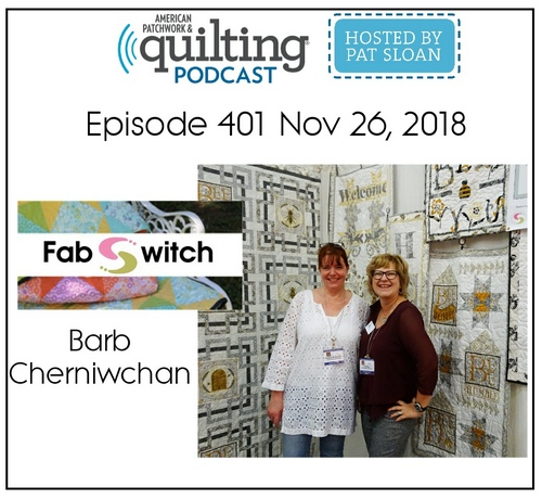 American Patchwork Quilting Pocast episode 401 Barb Cherniwchan