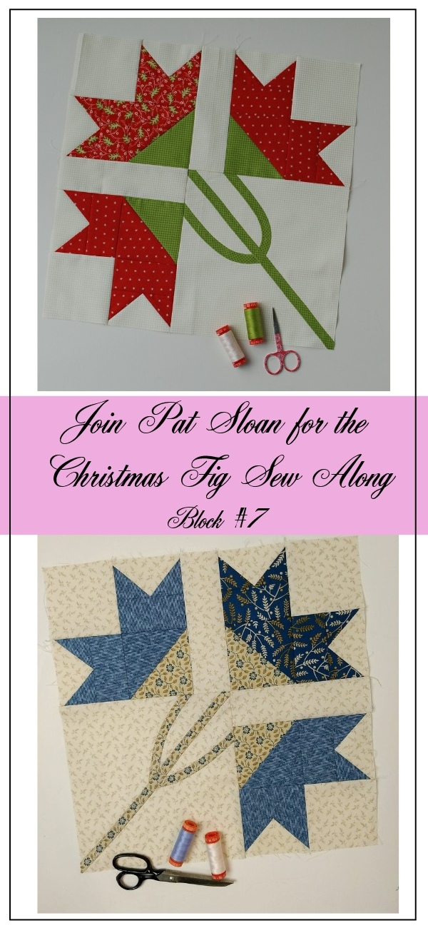 Pat Sloan Figtree Christmas sew along block 7