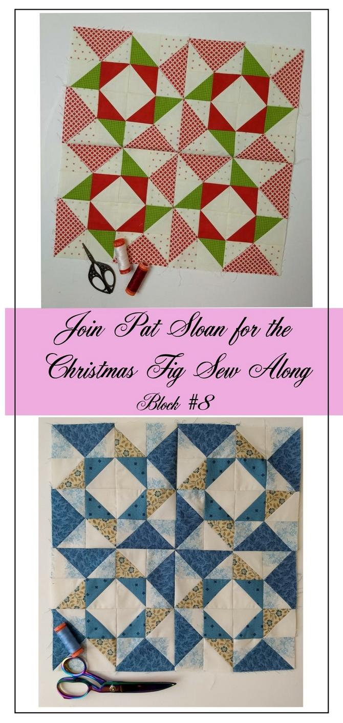 Pat Sloan Figtree Christmas sew along block 8