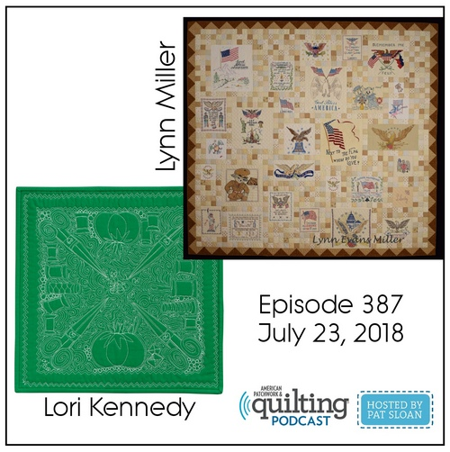 2 American Patchwork Quilting Pocast episode 387 July 23 2018