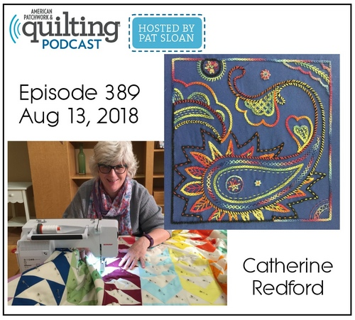 American Patchwork Quilting Pocast episode 389 Catherine Redford