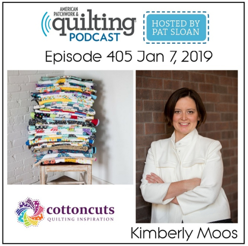American Patchwork Quilting Pocast episode 405 Kimberly Moos