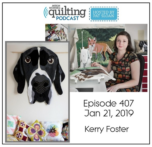 American Patchwork Quilting Pocast episode 407 Kerry Foster